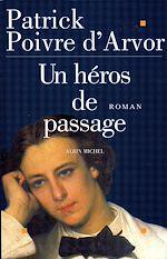 Télécharger le livre :  Un héros de passage