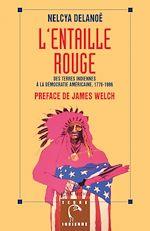 Télécharger cet ebook : L'entaille rouge : des terres indiennes à la démocratie américaine (1776-1980)