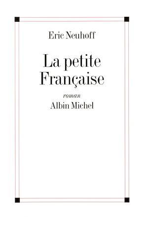 Téléchargez le livre :  La Petite Française