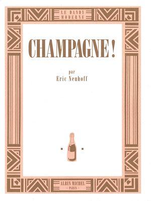 Téléchargez le livre :  Champagne !