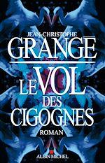 Télécharger le livre :  Le Vol des cigognes