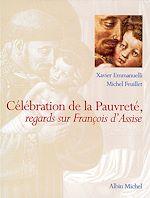 Télécharger le livre :  Célébration de la pauvreté