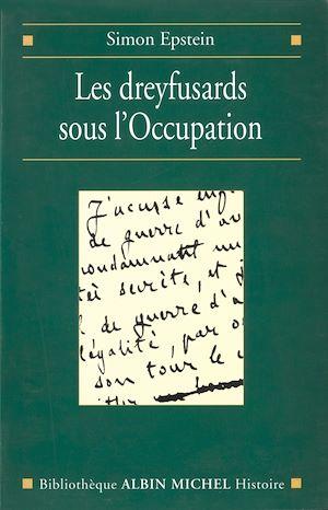 Téléchargez le livre :  Les Dreyfusards sous l'Occupation