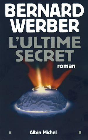 Téléchargez le livre :  L'Ultime secret