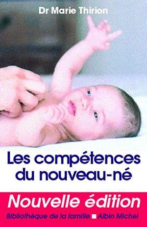 Téléchargez le livre :  Les Compétences du nouveau-né