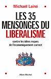 Les 35 mensonges du libéralisme