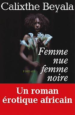Téléchargez le livre numérique:  Femme nue, femme noire