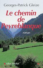 Télécharger le livre :  Le Chemin de Peyreblanque