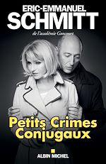 Télécharger le livre :  Petits Crimes conjugaux