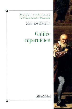 Téléchargez le livre :  Galilée copernicien