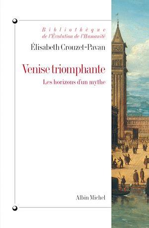 Téléchargez le livre :  Venise triomphante