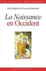 Télécharger le livre :  La Naissance en Occident