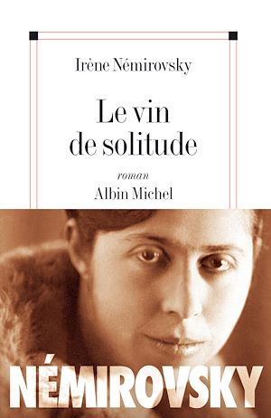 Téléchargez le livre :  Le Vin de solitude
