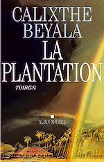 Télécharger le livre :  La Plantation