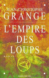 Télécharger le livre : L'Empire des loups