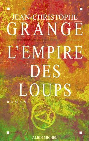 Téléchargez le livre :  L'Empire des loups