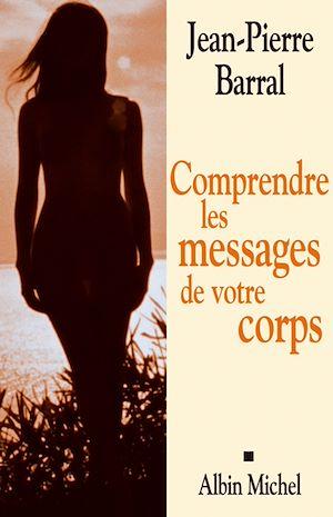 Téléchargez le livre :  Comprendre les messages de votre corps