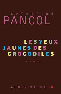 Télécharger le livre : Les Yeux jaunes des crocodiles