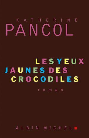 Téléchargez le livre :  Les Yeux jaunes des crocodiles