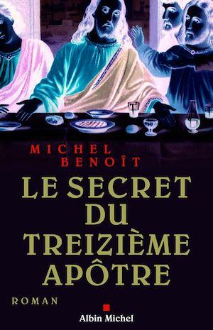 Téléchargez le livre :  Le Secret du treizième apôtre