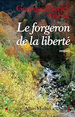 Télécharger le livre :  Le Forgeron de la liberté