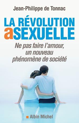 Téléchargez le livre :  La Révolution asexuelle
