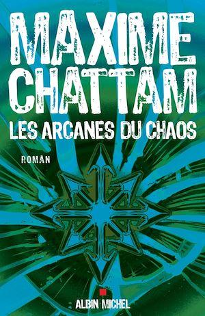 Téléchargez le livre :  Les Arcanes du chaos