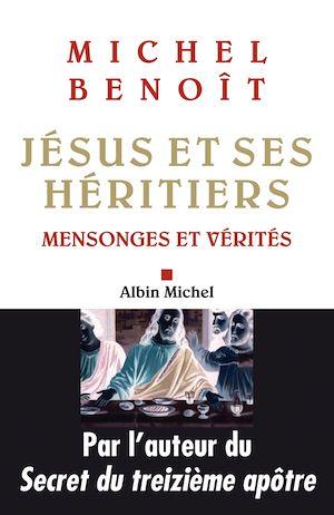 Téléchargez le livre :  Jésus et ses héritiers