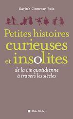 Télécharger le livre :  Petites Histoires curieuses et insolites