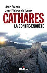 Télécharger le livre :  Cathares. La contre-enquête