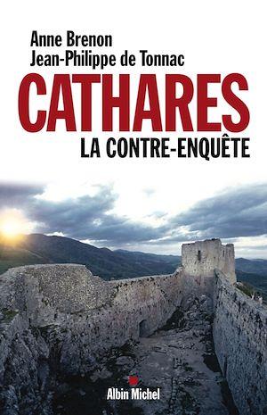 Téléchargez le livre :  Cathares. La contre-enquête