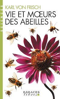 Télécharger le livre : Vie et moeurs des abeilles