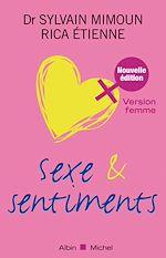 Télécharger le livre :  Sexe et sentiments. Version femme