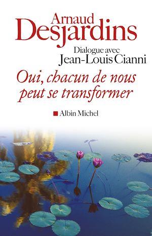 Téléchargez le livre :  Oui chacun de nous peut se transformer