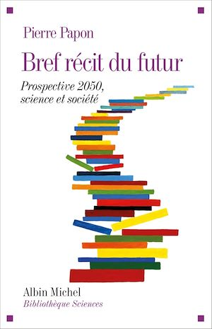 Téléchargez le livre :  Bref récit du futur