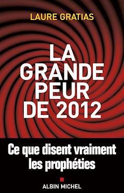 Téléchargez le livre numérique:  La Grande Peur de 2012