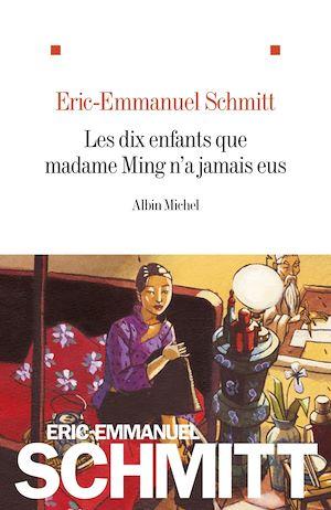Téléchargez le livre :  Les Dix enfants que madame Ming n'a jamais eus