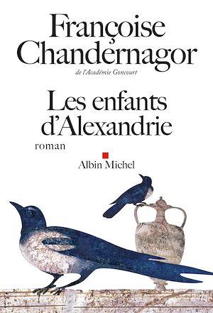 Téléchargez le livre :  Les Enfants d'Alexandrie