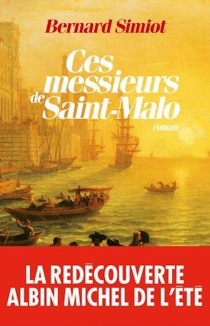 Téléchargez le livre :  Ces messieurs de Saint-Malo