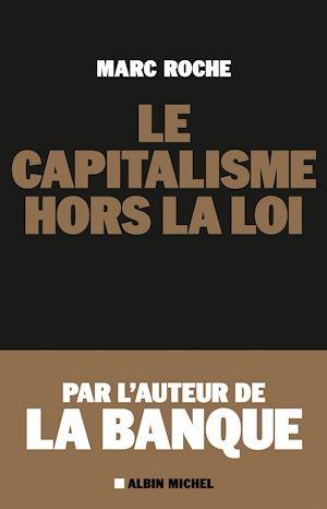 Téléchargez le livre :  Le Capitalisme hors la loi