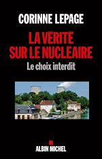 Télécharger le livre :  La Vérité sur le nucléaire