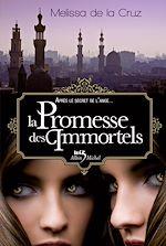 Télécharger le livre :  La Promesse des immortels