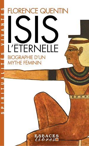 Téléchargez le livre :  Isis l'Eternelle