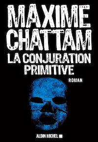 Télécharger le livre : La conjuration primitive