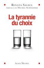 Télécharger le livre :  La Tyrannie du choix