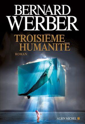 Téléchargez le livre :  Troisième humanité