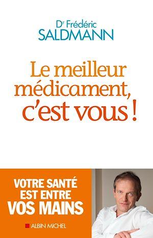 Téléchargez le livre :  Le Meilleur Médicament c'est vous !