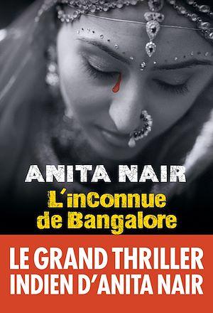 Téléchargez le livre :  L'Inconnue de Bangalore