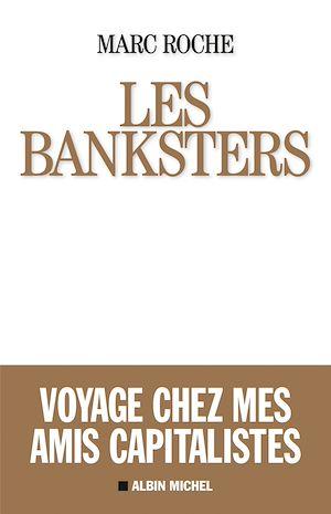 Téléchargez le livre :  Les Banksters