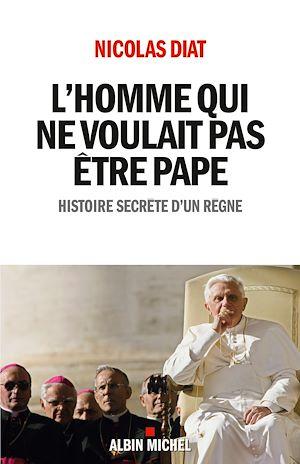 Téléchargez le livre :  L'Homme qui ne voulait pas être pape